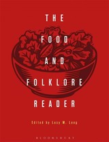Food And Folklore Reader - Long, Lucy M. (EDT) - ISBN: 9780857856999