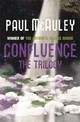 Confluence - The Trilogy - Mcauley, Paul - ISBN: 9780575119420
