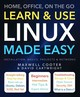 Learn & Use Linux Made Easy - Cartwright, David - ISBN: 9781783617111