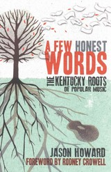 Few Honest Words - Howard, Jason - ISBN: 9780813147451
