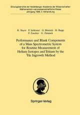 Performance And Blank Components Of A Mass Spectrometric System For Routine Measurement Of Helium Isotopes And Tritium By The 3he Ingrowth Method - Zimmek, Gerhard; Zaucker, Fritz; Rupp, Hans; Boenisch, Gerhard; Schlosser, Peter; Bayer, Reinhold - ISBN: 9783540517108