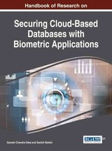 Handbook Of Research On Securing Cloud-based Databases With Biometric Applications - Deka, Ganesh Chandra (EDT)/ Bakshi, Sambit (EDT) - ISBN: 9781466665590