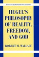 Hegel's Philosophy Of Reality, Freedom, And God - Wallace, Robert M. - ISBN: 9780521844840
