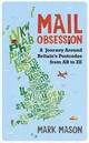 Mail Obsession - Mason, Mark - ISBN: 9780297608516