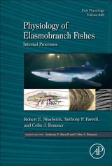 Fish Physiology, Physiology of Elasmobranch Fishes: Internal Processes - ISBN: 9780128014370