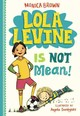 Lola Levine Is Not Mean! - Brown, Monica/ Dominguez, Angela (ILT) - ISBN: 9780316258364