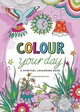 Colour Your Day - Flier, Marcel - ISBN: 9780857216960