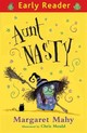 Aunt Nasty - Mahy, Margaret/ Mould, Chris (ILT) - ISBN: 9781444014426