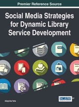 Social Media Strategies For Dynamic Library Service Development - Tella, Adeyinka - ISBN: 9781466674158