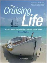 Cruising Life: A Commonsense Guide For The Would-be Voyager - Trefethen, Jim - ISBN: 9780071823210