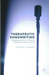 Therapeutic Songwriting - Baker, F. - ISBN: 9781137499226