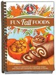 Fun Fall Foods - Gooseberry Patch - ISBN: 9781620931981