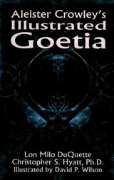 Aleister Crowley's Illustrated Goetia - Crowley, Aleister - ISBN: 9781935150299