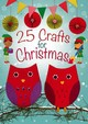 25 Crafts For Christmas - Goodings, Christina - ISBN: 9780745963877