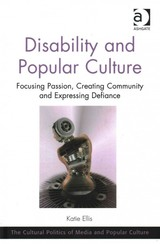 Disability And Popular Culture - Ellis, Katie - ISBN: 9781472411785