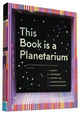 This Book Is A Planetarium: And Other Extraordinary Pop-up Contraptions - Anderson, Kelli - ISBN: 9781452136219