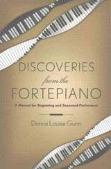 Discoveries From The Fortepiano - Gunn, Donna Louise - ISBN: 9780199396641