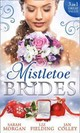 Mistletoe Brides - Fielding, Liz/ Colley, Jan/ Morgan, Sarah - ISBN: 9780263917963
