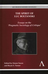 Spirit Of Luc Boltanski - Susen, Simon (EDT)/ Turner, Bryan S. (EDT) - ISBN: 9781783082964
