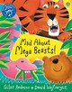Mad About Mega Beasts! - Andreae, Giles - ISBN: 9781408329368