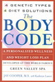 """the Body Code: 4 Genetic Types, 4 Diet Solutions "" - Cooper, Jay; Cooper, Jay - ISBN: 9780671026202"