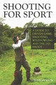 Shooting For Sport - Jackson, Tony - ISBN: 9781847979339