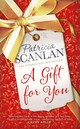 Gift For You - Scanlan, Patricia - ISBN: 9781471150753