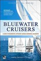 Bluewater Cruisers: A By-the-numbers Compilation Of Seaworthy, Offshore-capable Fiberglass Monohull Production Sailboats By North American Designers - Laing, David Bennett - ISBN: 9780071836050