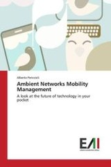 Ambient Networks Mobility Management - Periccioli Alberto - ISBN: 9783639774245