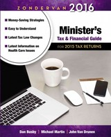Zondervan 2016 Minister's Tax And Financial Guide - Van Drunen, John; Martin, J. Michael; Busby, Dan, Cpa - ISBN: 9780310520856