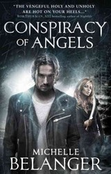 Conspiracy Of Angels (novels Of The Shadowside) - Belanger, Michelle - ISBN: 9781783297337