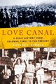 Love Canal - Newman, Richard S. (professor Of History, Rochester Institute Of Technology) - ISBN: 9780195374834