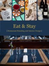 Eat And Stay - Restaurant Graphics And Interiors - Shaoqiang, Wang (EDT) - ISBN: 9788416504091