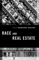 Race And Real Estate - Brown, Adrienne (EDT)/ Smith, Valerie (EDT) - ISBN: 9780199977277
