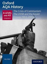 Oxford Aqa History For A Level: The Crisis Of Communism: The Ussr And The Soviet Empire 1953-2000 - Bircher, Rob - ISBN: 9780198354659