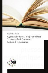 Cycloaddition [3]2] Sur Divers 1h-pyrrole-2,5-diones - Ben Hamadi Naoufel - ISBN: 9783841633422