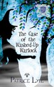 Case Of The Washed-up Warlock (poison Ivy Charm School: Book 2) - Lyle, Patrice - ISBN: 9781616030506