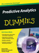 Predictive Analytics Fur Dummies - Jung, Tommy; Chaouchi, Mohamed; Bari, Anasse - ISBN: 9783527712915