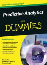 Predictive Analytics Fur Dummies - Jung, Tommy; Chaouchi, Mohamed; Bari, Dr. Anasse - ISBN: 9783527712915