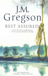 Rest Assured: A Modern Police Procedural Set In The Heart Of The English Countryside - Gregson, J. M. - ISBN: 9781847515100