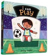 I Can Play - Snyder, Betsy - ISBN: 9781452129051