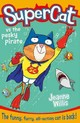 Supercat Vs. The Pesky Pirate - Willis, Jeanne/ Field, Jim (ILT) - ISBN: 9780008124700