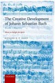 Creative Development Of Johann Sebastian Bach, Volume I: 1695-1717 - Jones, Richard D. P. (music Writer And Editor) - ISBN: 9780198739265