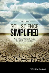 Soil Science Simplified, Sixth Edition - Odoi, Evah; O'dell, Deb; Sauer, Thomas J.; Eash, Neal S. - ISBN: 9781118540695