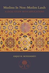 Muslims In Non-muslim Lands - Mohammed, Amjad M. - ISBN: 9781903682753