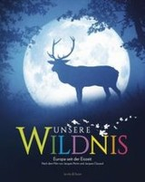 Unsere Wildnis - Cluzaud, Jacques; Perrin, Jacques - ISBN: 9783942787710