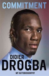 Commitment - Drogba, Didier - ISBN: 9781473620704