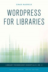 Wordpress For Libraries - Haefele, Chad - ISBN: 9781442253063