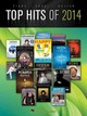 Top Hits Of 2014 - Hal Leonard Publishing Corporation - ISBN: 9781495000911