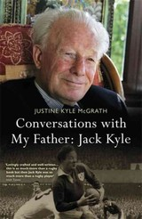 Conversations With My Father: Jack Kyle - Kyle Mcgrath, Justine - ISBN: 9781444797367
